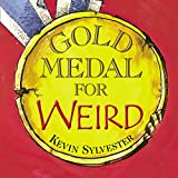 Gold Medal for Weird