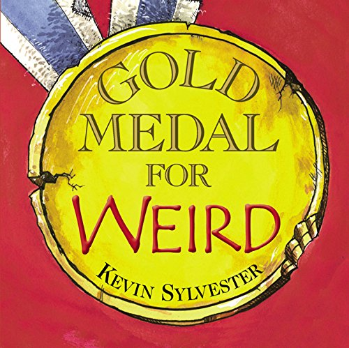 Gold Medal for Weird by Brand: Kids Can Press