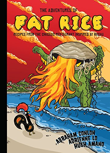 The Adventures of Fat Rice: Recipes from