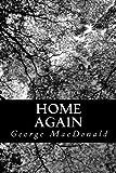 Home Again, George MAcDONALD, 1481880365