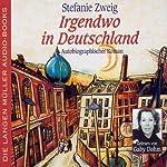 Irgendwo in Deutschland | Stefanie Zweig