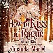 How to Kiss a Rogue | Amanda Mariel