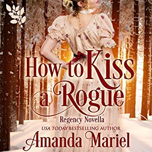 How to Kiss a Rogue Audiobook
