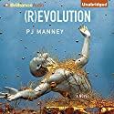 (R)evolution: Phoenix Horizon, Book 1 Audiobook by PJ Manney Narrated by David de Vries