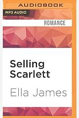 Selling Scarlett: A Love Inc. Novel MP3 CD