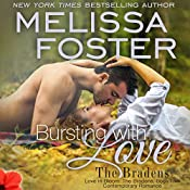 Bursting with Love: Love in Bloom, Book 8; The Bradens, Book 5 | Melissa Foster