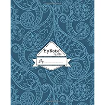 Notebook : My Note My Idea ,8 x 10, 110 pages : blue-floral-paisley-Green: (School Notebooks)