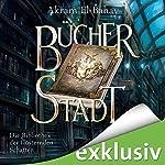 Bücherstadt (Die Bibliothek der flüsternden Schatten 1) | Akram El-Bahay