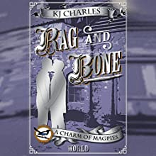 Rag and Bone Audiobook by K. J. Charles Narrated by Cornell Collins