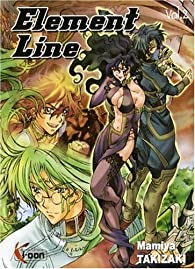 Element Line, Tome 2 par Takizaki