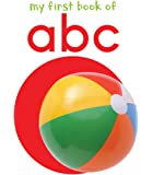 My First Book of ABC: First Board Book (My First Books)