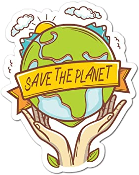 Save The Planet Sticker Decal Reuse Recycle Environment Eco Friendly Funny Amazon De Auto