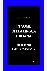 In nome della lingua italiana: Manuale di scrittura forense (Retoricamente) (Italian Edition) Kindle Edition