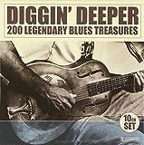 Diggin' Deeper - 200 Legendary Blues Treasures