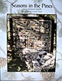 img - for Seasons in the Pines Cozy Flannel Quilts book / textbook / text book