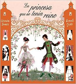 La princesa que no tenía reino: Bruño - Consumo: 9788421686430: Amazon.com: Books