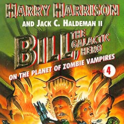 Bill, the Galactic Hero: The Planet of Zombie Vampires