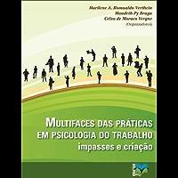 Multifaces das práticas em Psicologia do Trabalho