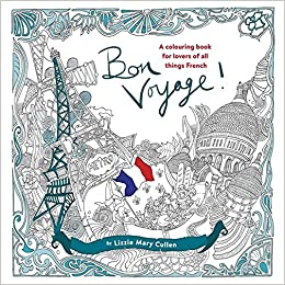 Bon voyage an adult colouring book for lovers of all Colouring books for adults uk