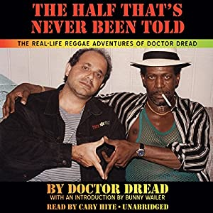 The Half That's Never Been Told Audiobook