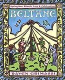 Beltane: Springtime Rituals, Lore, & Celebration