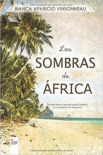 Las sombras de �frica ISBN-13 9788490767610