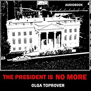 The President is No More Audiobook