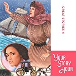 Great Stories Volume 4 (Dramatized)    Your Story Hour