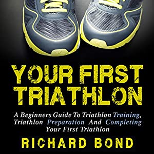 Your First Triathlon Audiobook
