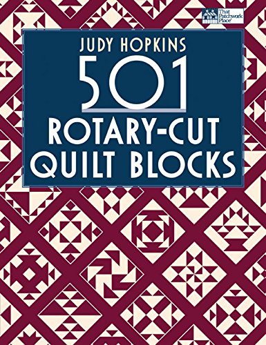 501 RotaryCut Quilt Blocks