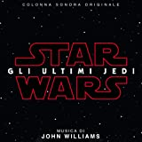 Star Wars: Gli Ultimi Jedi (Colonna Sonora Originale)