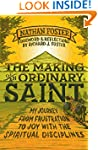 Making of an Ordinary Saint, The