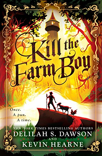 Book Cover: Kill the Farm Boy: The Tales of Pell