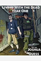 Year One (Living With the Dead Book 0) Kindle Edition