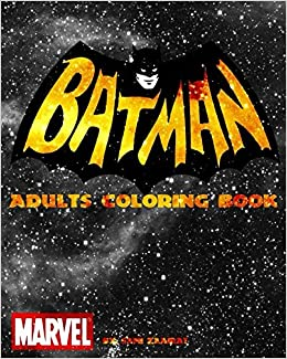Batman Adults Coloring Book Amazoncouk Sami Zaairat 9781520976198 Books
