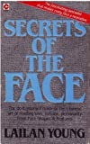 img - for Secrets of the Face: Love, Fortune and Personality Revealed the Siang Mien Way (Coronet Books) book / textbook / text book