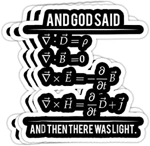 GrayFoxxy God Said Maxwell Equations and Then There was Light Gift Decorations - 4x3 Vinyl Stickers, Laptop Decal, Water Bottle Sticker (Set of 3)