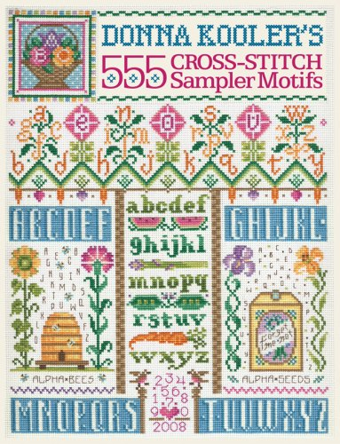 (Donna Kooler's 555 Cross-Stitch Sampler Motifs)
