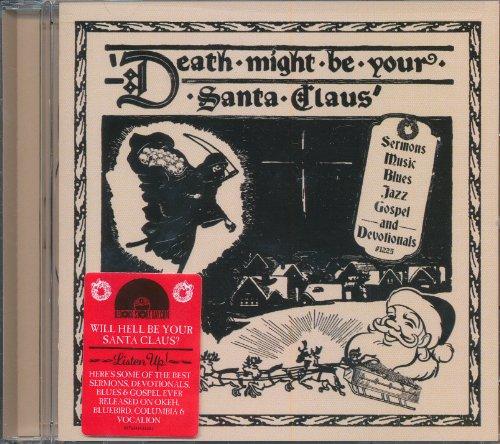Death Might Be Your Santa Claus (Bluebird Santa)