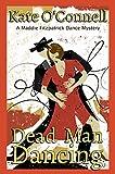 Dead Man Dancing: A Maddie Fitzpatrick Dance Mystery (Maddie Fitzpatrick Dance Mysteries Book 2)
