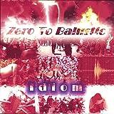 Idiom by Zero to Ballistic