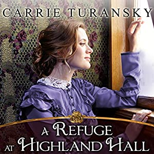 A Refuge at Highland Hall Audiobook