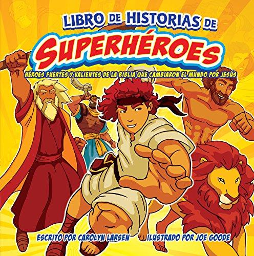 Libro de historias de superheroes (Spanish Edition) [Carolyn Larsen] (Tapa Dura)