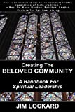 img - for Creating the Beloved Community: A Handbook for Spiritual Leadership book / textbook / text book