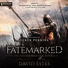 Fatemarked: The Fatemarked Epic, Book 1 Audiobook by David Estes Narrated by Derek Perkins