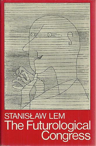The Futurological Congress (from the memoirs of Ijon Tichy) (A Continuum book), Stanislaw Lem