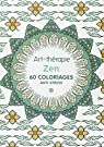 Zen: 60 coloriages anti-stress par Leblanc
