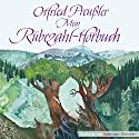 Mein Rübezahl-Hörbuch Hörbuch von Otfried Preußler Gesprochen von: Santiago Ziesmer