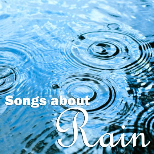 Songs About Rain - Instrumenta...