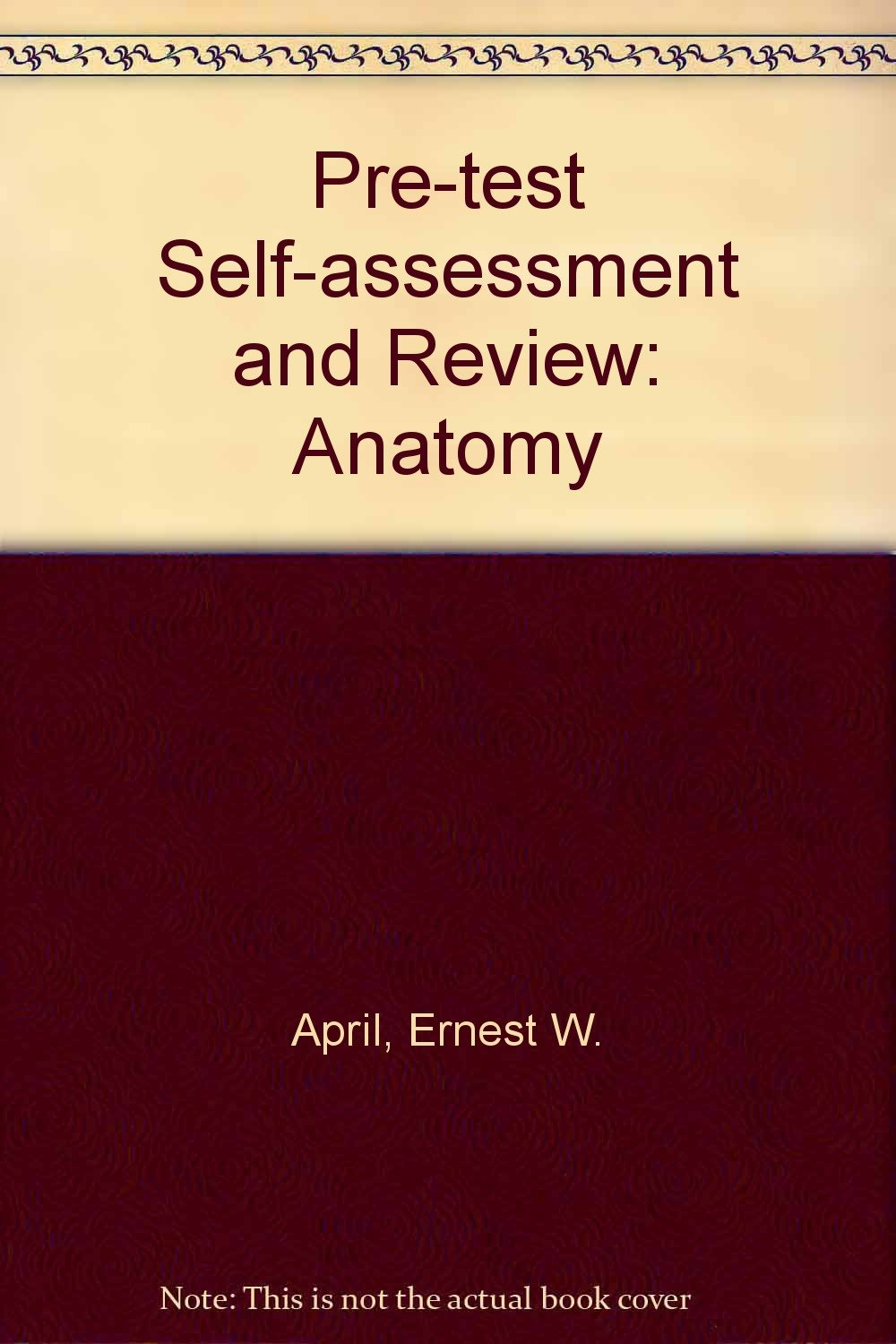 Pre-test Self-assessment and Review: Anatomy: Amazon.co.uk: Ernest W ...